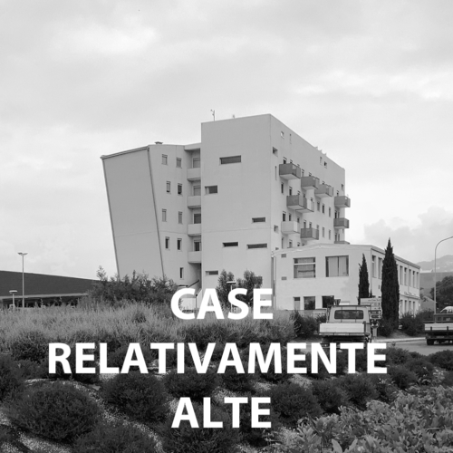 CASE RELATIVAMENTE ALTE